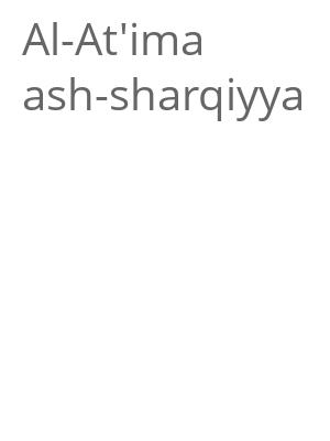 """Afficher """"Al-At'ima ash-sharqiyya"""""""
